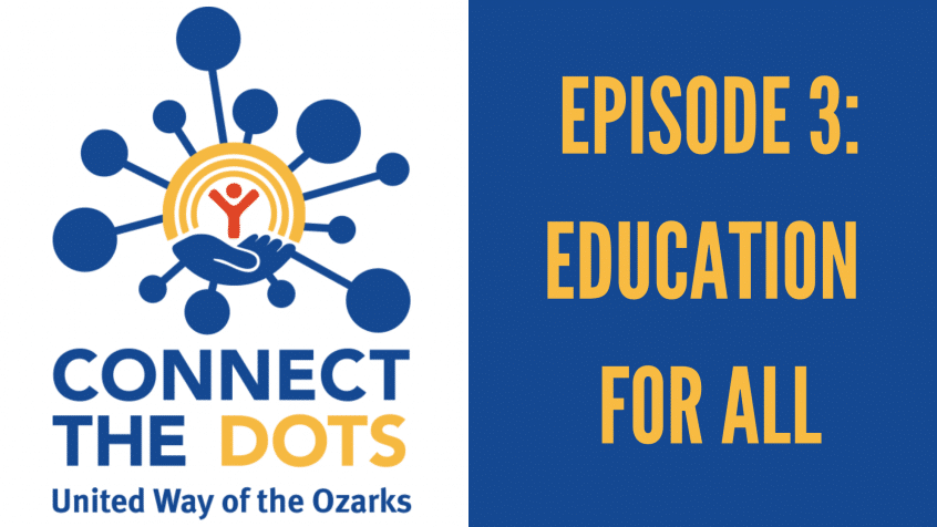 united way logo with text that reads connect the dots, episode 3: education for all
